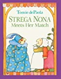 Strega Nona Meets Her Match, Tomie dePaola, 0613004019