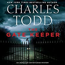 The Gate Keeper: An Inspector Ian Rutledge Mystery Audiobook by Charles Todd Narrated by Simon Prebble