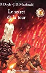 Le Cercle magique, tome 2 : Secret de la tour par Doyle