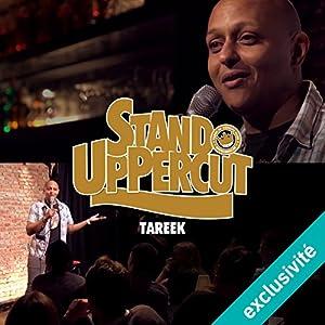 Stand UpPercut : Tareek Hörspiel