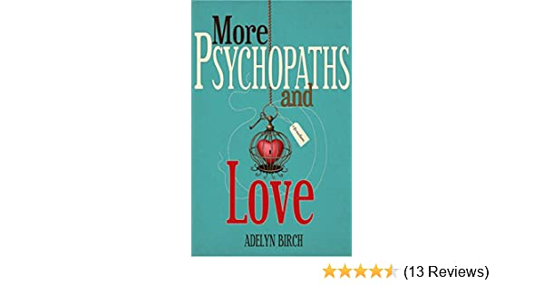 More psychopaths and love kindle edition by adelyn birch health more psychopaths and love kindle edition by adelyn birch health fitness dieting kindle ebooks amazon fandeluxe Images