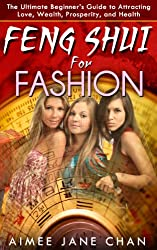 Feng Shui for Fashion (Feng Shui For Women Book 3) (English Edition)