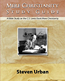 Mere Christianity Study Guide: A Bible Study on the C.S. Lewis Book Mere Christianity (Bible Study Guide)