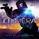 Chimera: The Subterrene War, Book 3   T. C. McCarthy