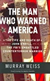 The Man Who Warned America, Murray Weiss, 0060508221