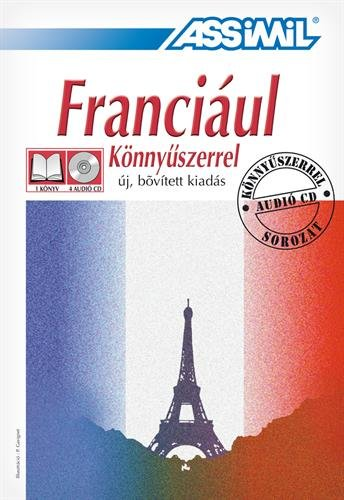 Assimil pack Franciaul Konnyuszerrel ; French for Hungarian speakers - book+4cd's (French Edition) (Hungarian Language Assimil)