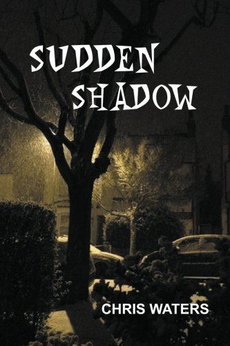 Sudden Shadow