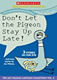 Dont Let The Pigeon Stay Up Late... And More Stories By Mo Willems