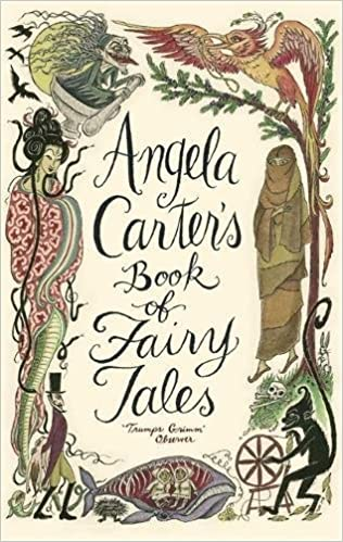 Angela Carter's Book of Fairy Tales: Angela Carter: 9781844081738 ...