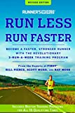 Kyпить Runner's World Run Less, Run Faster: Become a Faster, Stronger Runner with the Revolutionary 3-Run-a-Week Training Program на Amazon.com
