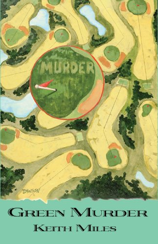 Green Murder Alan Saxon Mysteries Book 3 Kindle Edition By Keith