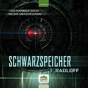 Schwarzspeicher Hörbuch