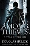 """Among Thieves - A Tale of the Kin (Tale of the Kin 1)"" av Douglas Hulick"
