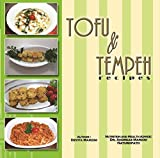 Tofu and Tempeh Recipes: With an vibrant Indonesian flavour!