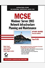 MCSE Windows Server 2003 Network Infrastructure Planning and Maintenance Study Guide: Exam 70-293 Paperback