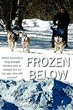 Frozen Below, Ian Luke, 1470128985