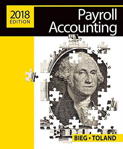 Payroll Accounting 2018 (with CengageNOW™v2, 1 term Printed Access Card), Loose-Leaf, Version