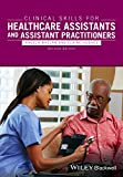 Clinical Skills for Healthcare Assistants and     Assistant Practitioners, 2e