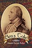 Ben's Tale, Arnold Patrick Parker, 1436345391