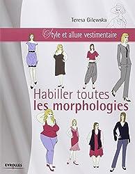 Habiller toute les morphologies : Style et allure vestimentaire