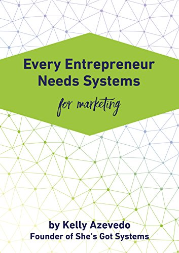 Download PDF Every Entrepreneur Needs Systems for Marketing