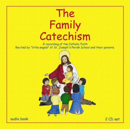The Family Catechism Audio Book by St. Joseph's Media