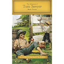 The Adventures of Tom Sawyer Junior Classics for Young Readers