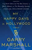 My Happy Days in Hollywood, Garry Marshall, 0307885003