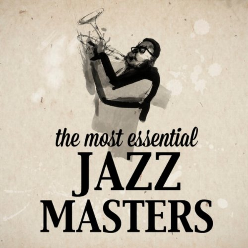 The Most Essential Jazz Masters