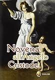 Novena all'angelo custode