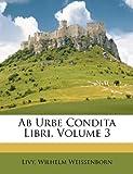 Ab Urbe Condita Libri, Wilhelm Weissenborn, 1179184580