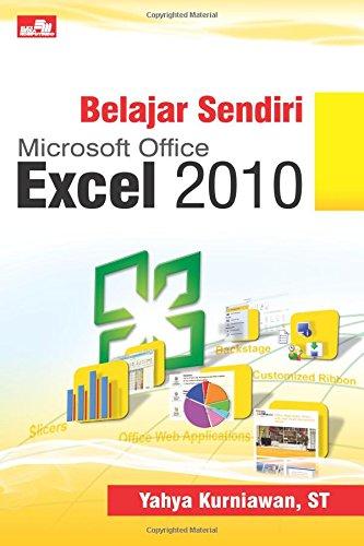 Belajar Sendiri Microsoft Office Excel 2010 (Indonesian Edition) pdf