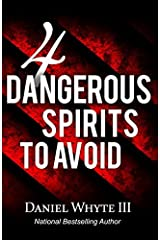 4 Dangerous Spirits to Avoid Paperback