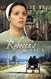 img - for Rebecca's Choice (The Adams County Trilogy) book / textbook / text book