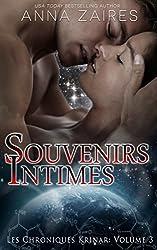 Souvenirs Intimes (Les Chroniques Krinar: Volume 3)