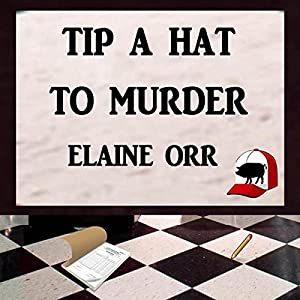 Tip a Hat to Murder Audiobook