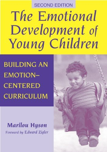 By Marilou Hyson - The Emotional Development of Young Children: Building an Emotion-Centered Curriculum, 2nd Ed.: 2nd (second) Edition