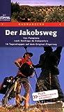 img - for Der Jakobsweg book / textbook / text book