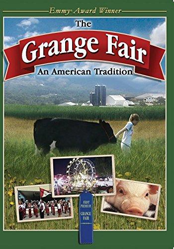 Grange Fair, The: An American Tradition