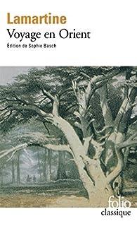 Souvenirs, impressions, pensées et paysages pendant un voyage en Orient (1832-1833), ou, notes d'un voyageur [2 CDs]