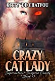 Crazy Cat Lady (Sampson County Supernatural Book 1)
