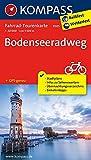 Bodenseeradweg: Fahrrad-Tourenkarte. GPS-genau. 1:50000.: Fietsroutekaart 1:50 000 (KOMPASS-Fahrrad-Tourenkarten, Band 7005)