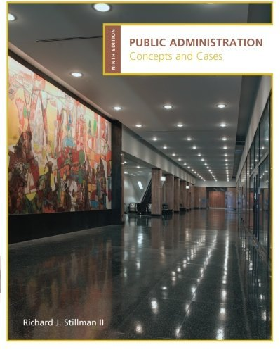 Public Administration: Concepts and Cases by Stillman Richard (2009-04-16) Paperback