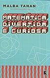Matemática Divertida E Curiosa (Em Portuguese do Brasil)