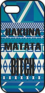 iphone 5 5Scase - Hakuna Matata Bitch Blue - Black Plastic Protective Case - Love, inspiration and motivation quotes