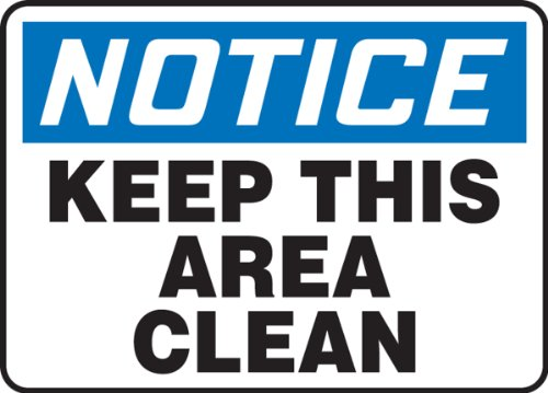 Keep Area Clean Sign - Accuform MHSK845VP Plastic Safety Sign, Legend