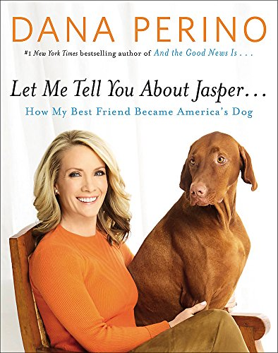 Let Me Tell You about Jasper . . .: How My Best Friend Became America's (Jasper Cat)