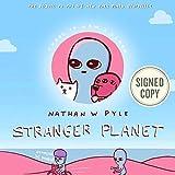Stranger Planet AUTOGRAPHED / SIGNED BOOK