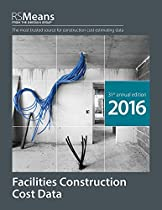 RSMeans Facilities Construction Cost Data 2016