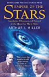 Empire of the Stars, Arthur I. Miller, 034911627X